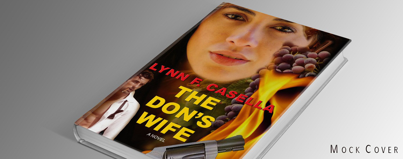 THE DON'S WIFE – Debut thriller by Lynn F. Casella